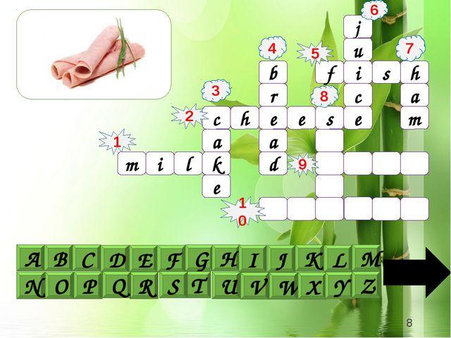j u i c e a f s h m c h e e s b a r d e k a 1 4 6 5 9 8 10 3 m i l 2 7 A B C...