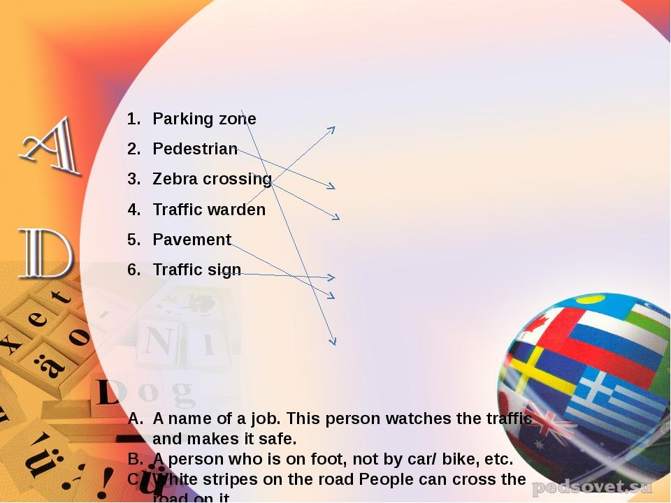 Parking zone Pedestrian Zebra crossing Traffic warden Pavement Traffic sign A...