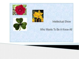 Intellectual Show Who Wants To Be A Know-All