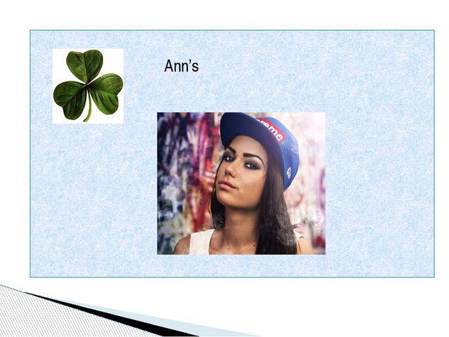 Ann's