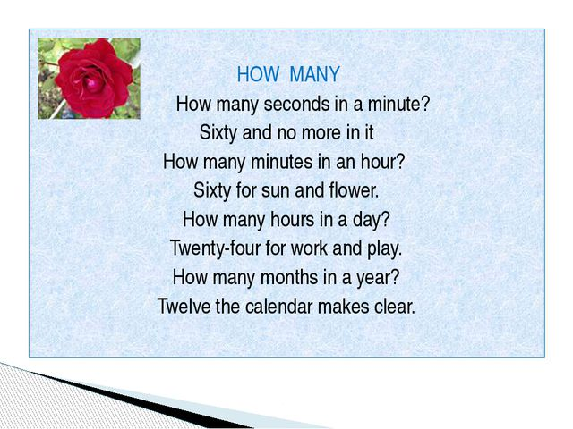 HOW MANY How many seconds in a minute? Sixty and no more in it How many minu...