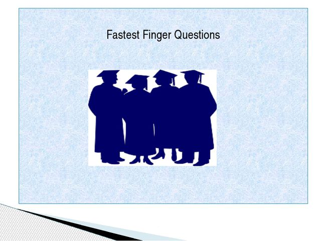 Fastest Finger Questions