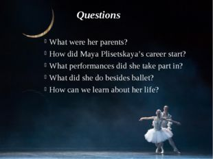 What were her parents? How did Maya Plisetskaya's career start? What performa
