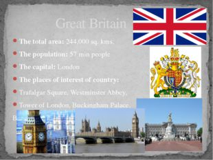The total area: 244,000 sq. kms. The population: 57 min people The capital: L