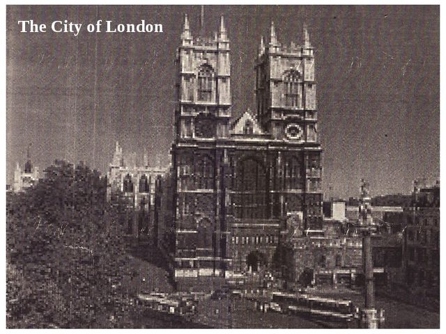Westminster Abbey The City of London