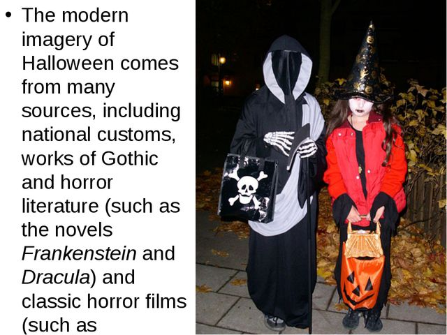 The modern imagery of Halloween comes from many sources, including national c...