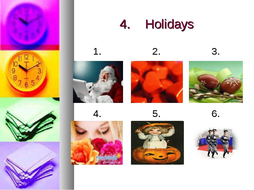 4.Holidays