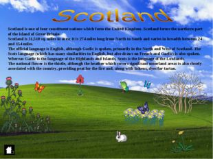 Scotland is one of four constituent nations which form the United Kingdom. Sc