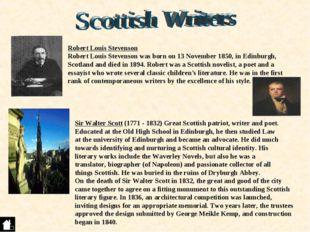 Robert Louis Stevenson Robert Louis Stevenson was born on 13 November 1850, i