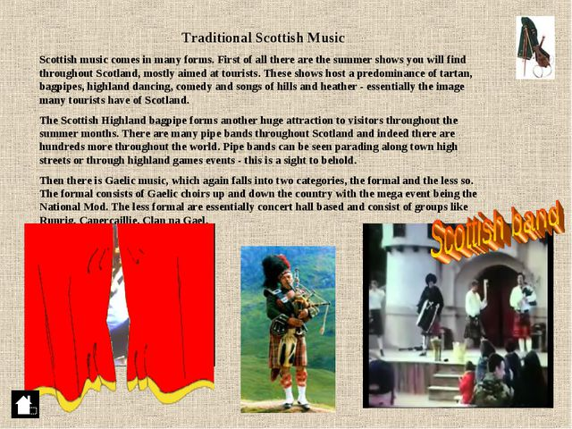 Traditional Scottish Music Scottish music comes in many forms. First of all t...