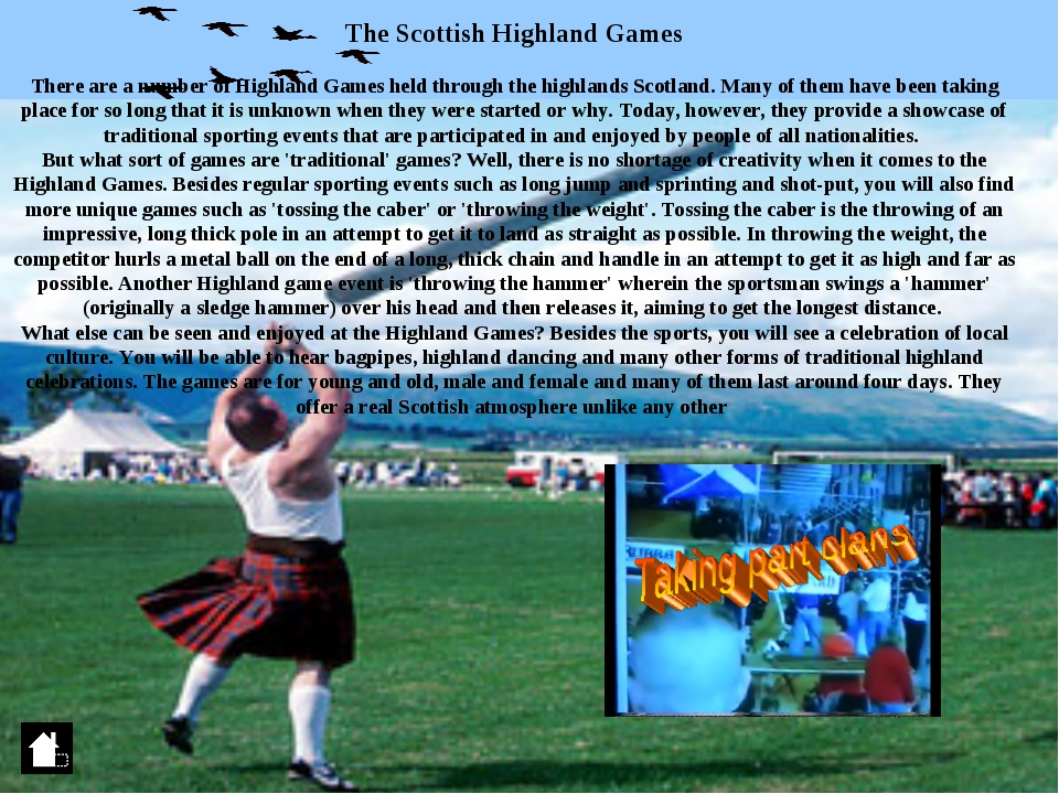 The Scottish Highland Games There are a number of Highland Games held through...