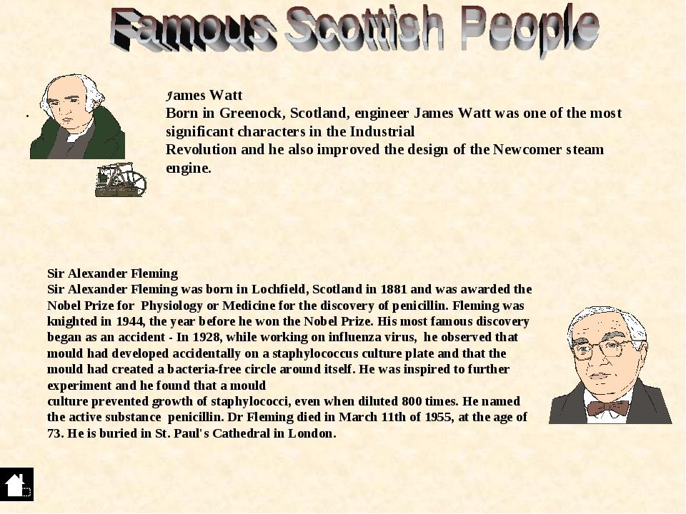 . Sir Alexander Fleming Sir Alexander Fleming was born in Lochfield, Scotland...