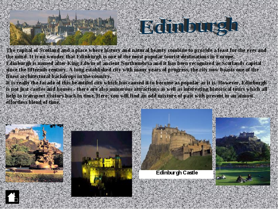 The capital of Scotland and a place where history and natural beauty combine...