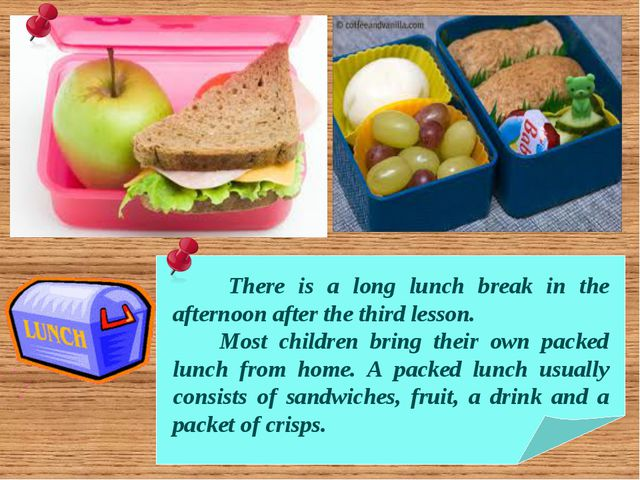 There is a long lunch break in the afternoon after the third lesson. Most ch...