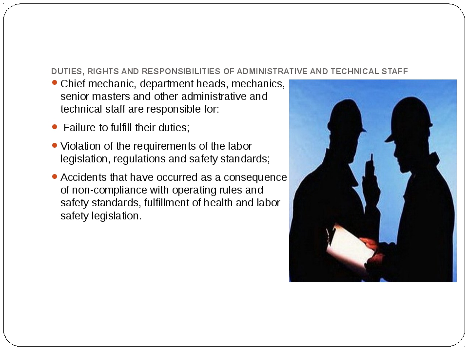 DUTIES, RIGHTS AND RESPONSIBILITIES OF ADMINISTRATIVE AND TECHNICAL STAFF Chi...