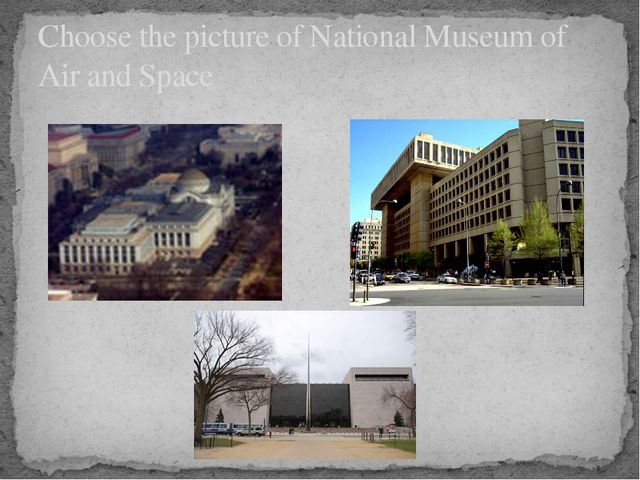 Choose the picture of National Museum of Air and Space