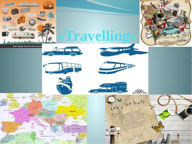 «Travelling»
