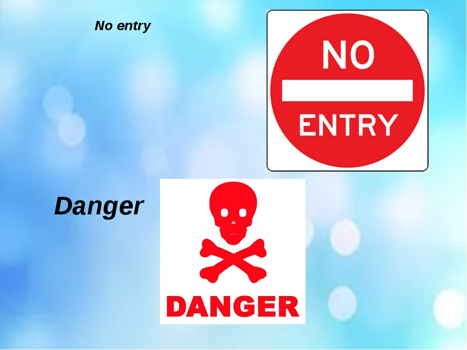 No entry Danger