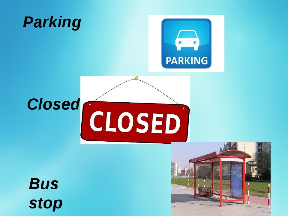 Parking Closed Bus stop