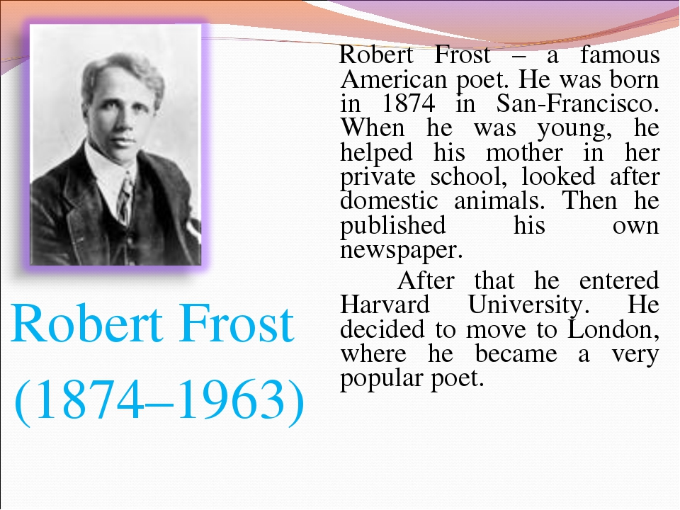 an analysis of the poetry of robert frost an american poet 'fire and ice' is terse, uncomplicated, yet profound and artistically pleasing the poem was composed by robert frost, a celebrated american poet the poem raises an age old question how the world is going to end.
