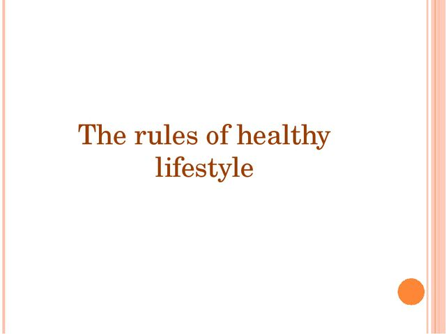 The rules of healthy lifestyle