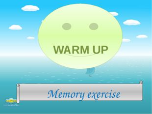 WARM UP Memory exercise