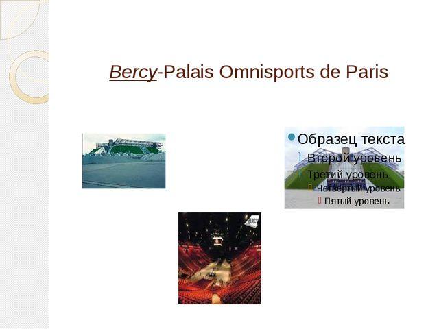 Bercy-Palais Omnisports de Paris