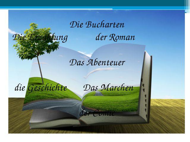 Die Bucharten Die Erzahlung der Roman Das Abenteuer die Geschichte Das Marche...