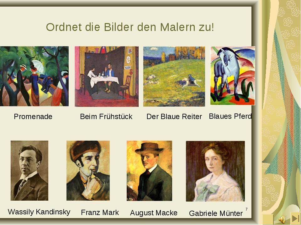 * Ordnet die Bilder den Malern zu! Gabriele Münter Franz Mark August Macke Wa...