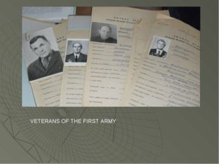 VETERANS OF THE FIRST ARMY