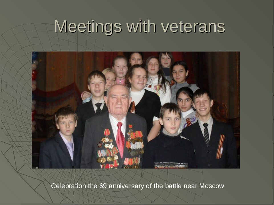 Meetings with veterans Celebration the 69 anniversary of the battle near Mos...