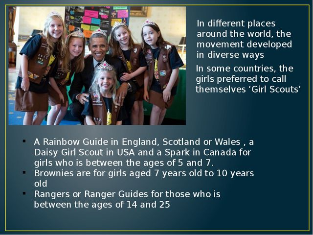 A Rainbow Guide in England, Scotland or Wales , a Daisy Girl Scout in USA and...