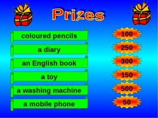 coloured pencils 100 250 300 150 500 a diary a toy an English book a washing