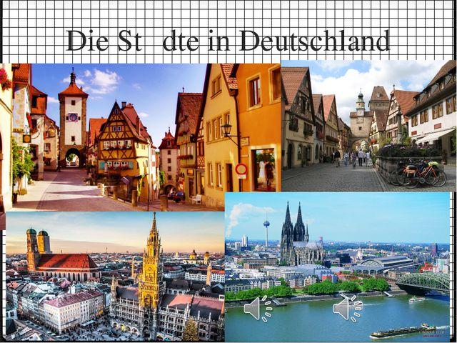 Die Stἂdte in Deutschland