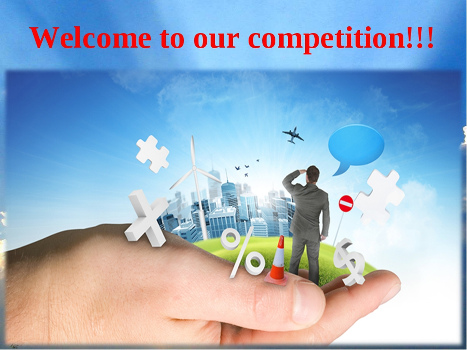 X Welcome to our competition!!!