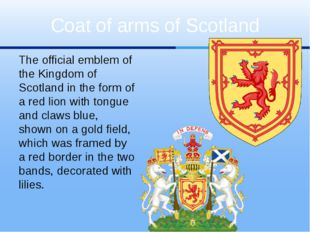 The official emblem of the Kingdom of Scotland in the form of a red lion with