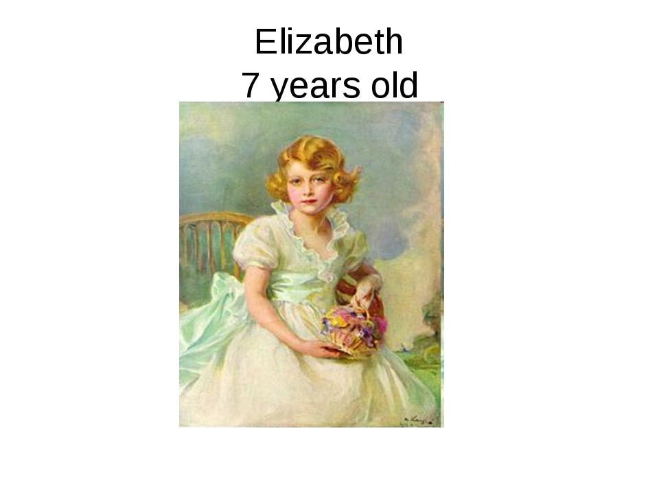Elizabeth 7 years old