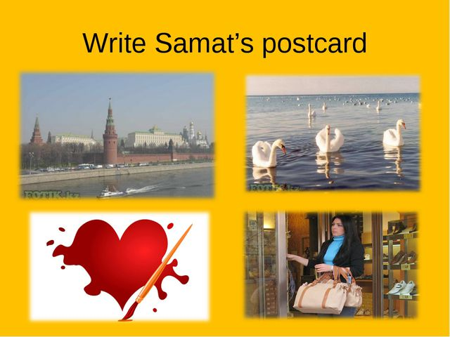 Write Samat's postcard