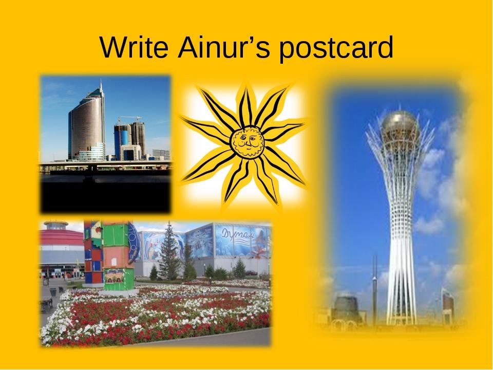 Write Ainur's postcard