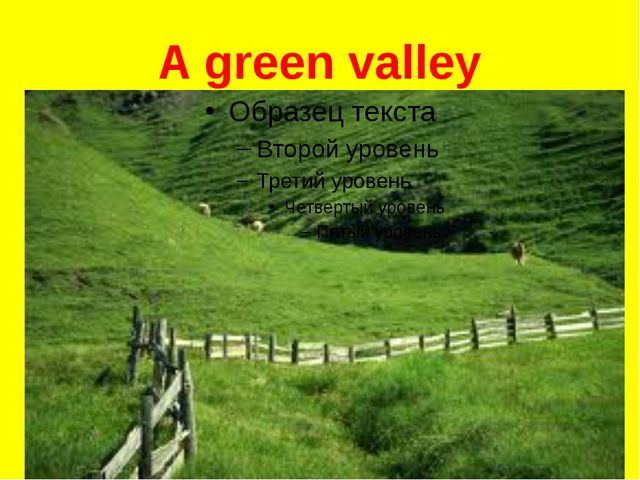 A green valley