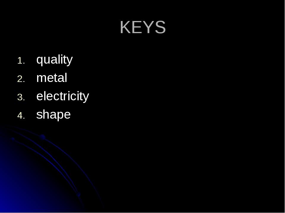 KEYS quality metal electricity shape
