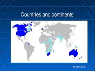 Countries and continents Булатова С.В.