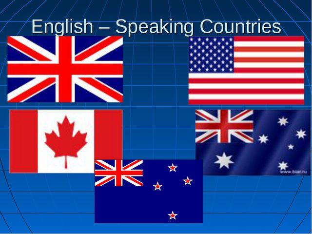 English – Speaking Countries