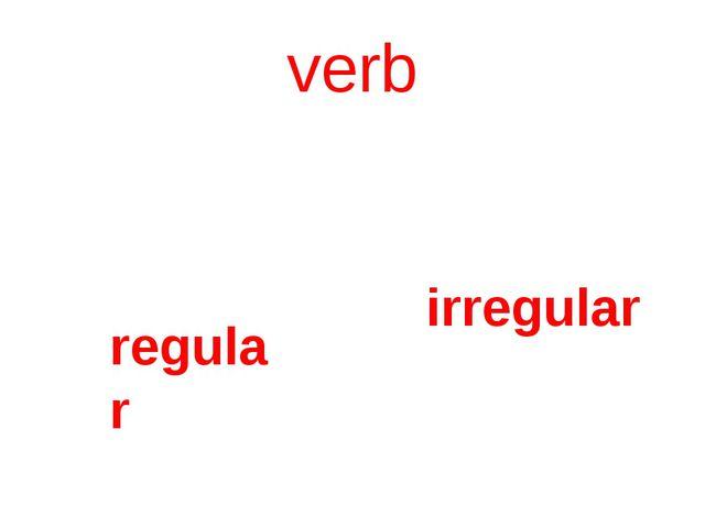 verb regular irregular