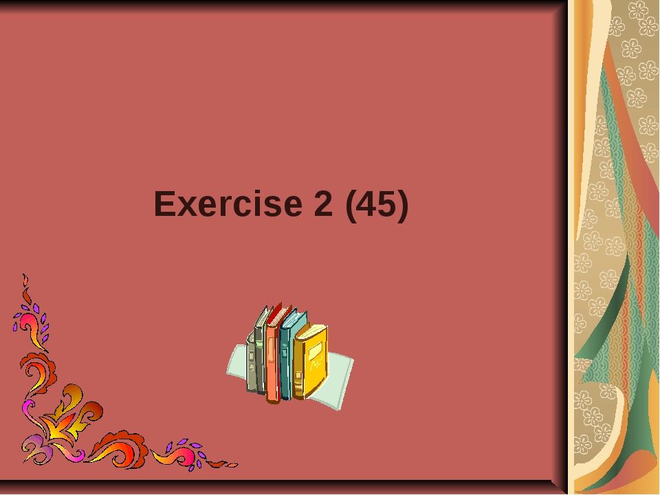 Exercise 2 (45)