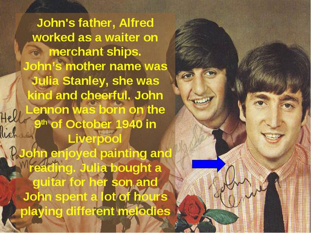 John's father, Alfred worked as a waiter on merchant ships. John's mother nam...