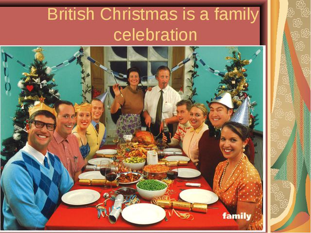 British Christmas is a family celebration