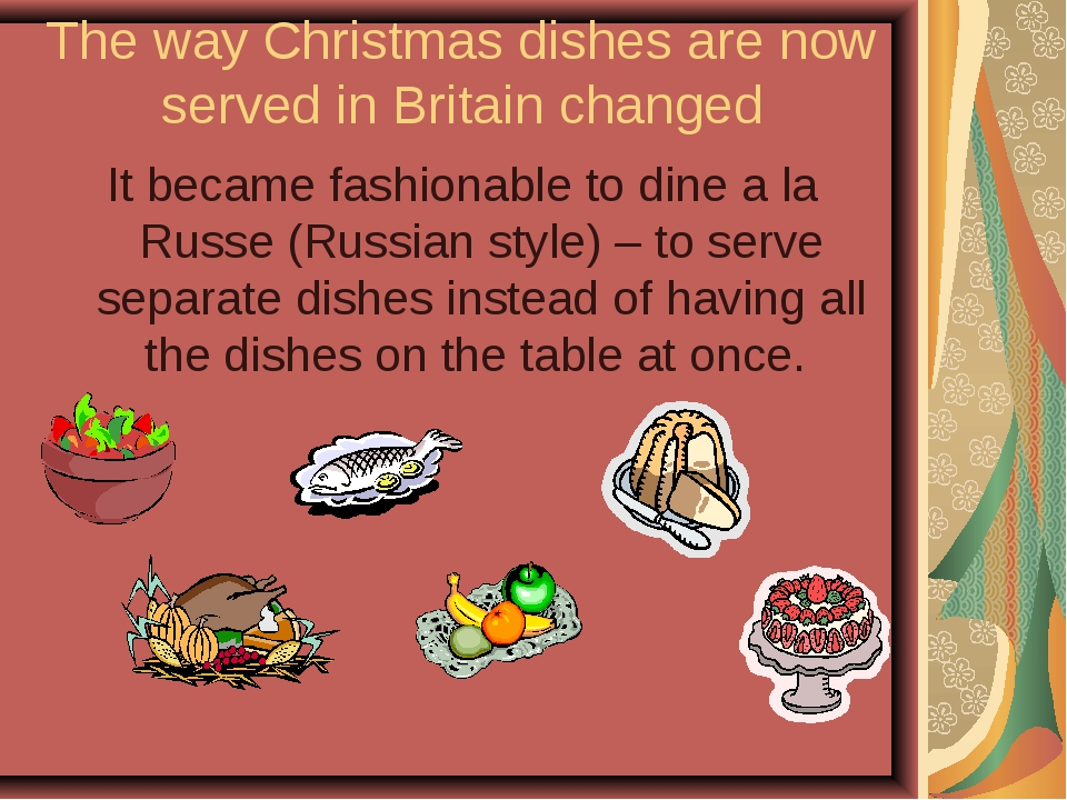 The way Christmas dishes are now served in Britain changed It became fashiona...