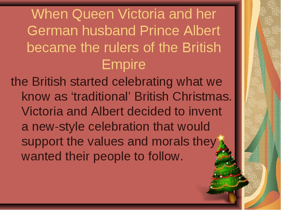 When Queen Victoria and her German husband Prince Albert became the rulers of...