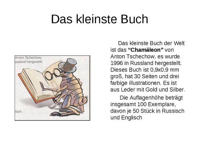 """Das kleinste Buch Das kleinste Buch der Welt ist das """"Chamäleon"""" von Anton Ts..."""